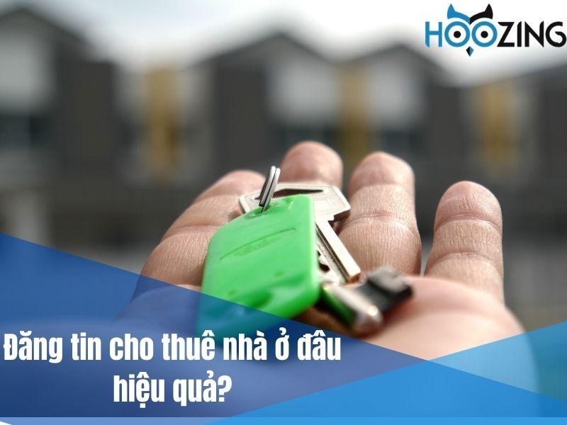 Đăng tin cho thuê nhà ở đâu hiệu quả